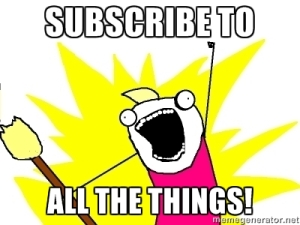 Subscribe to All the Things